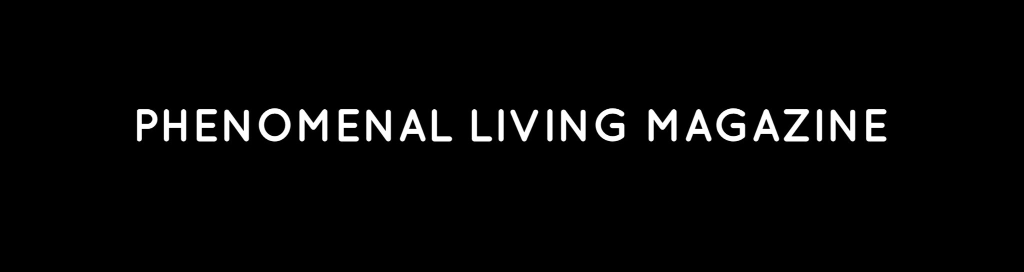Phenomenal Living, an international lifestyle resource that focuses on fashion, beauty, health, travel, culture and entertainment. Our aim is to share lifestyle and product recommendations that help you live a phenomenal life.  We focus on the philosophy of living a life that serves, therefore celebrating each other, supporting charity and motivating across the board, is absolutely at the heart of everything we do. Phenomenal Living is designed to quickly and effortlessly help you discover what you need. No fuss, no frills, just a little black book of Phenomenalisation.
