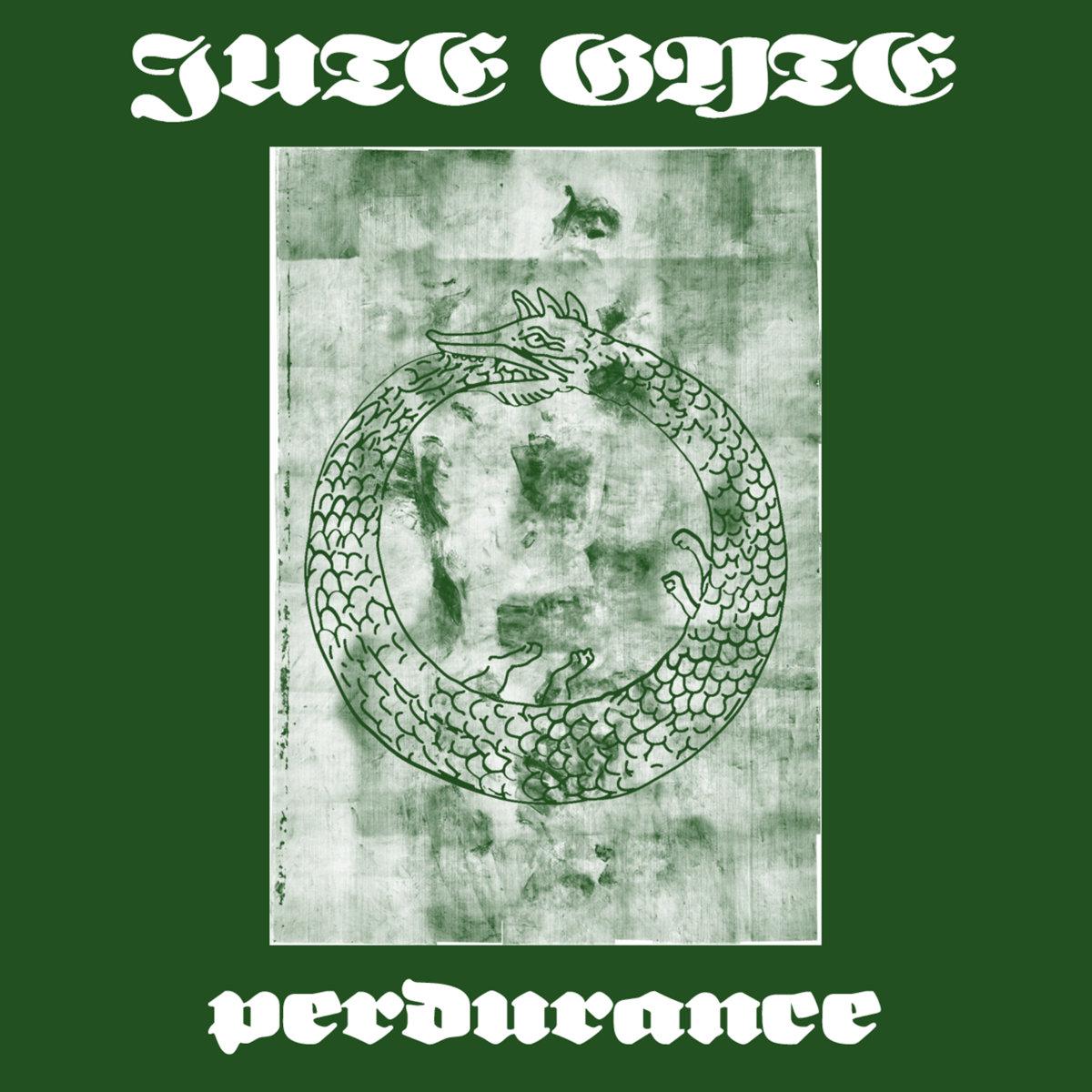 10. Jute Gyte - Perdurance [Jeshimoth]