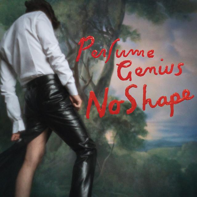 Perfume Genius - No Shape [Matador]
