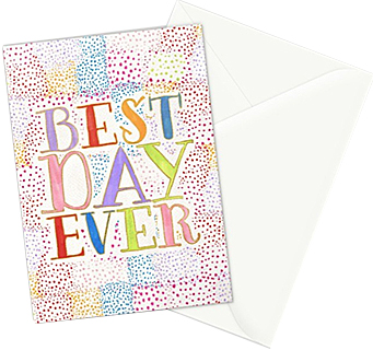 Best Day Ever greeting card  - set of 3 cards can be purchased in my   Society6 shop