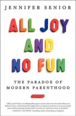 Parenting Coach in Palo ALto All joy and no fun book cover