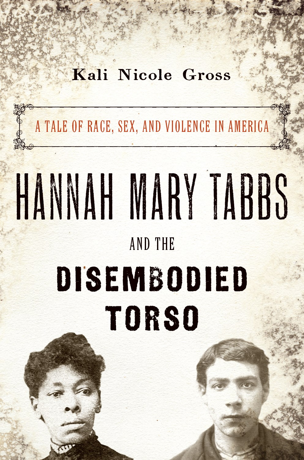 Hannah Mary Tabbs and the Disembodied Torse.jpg