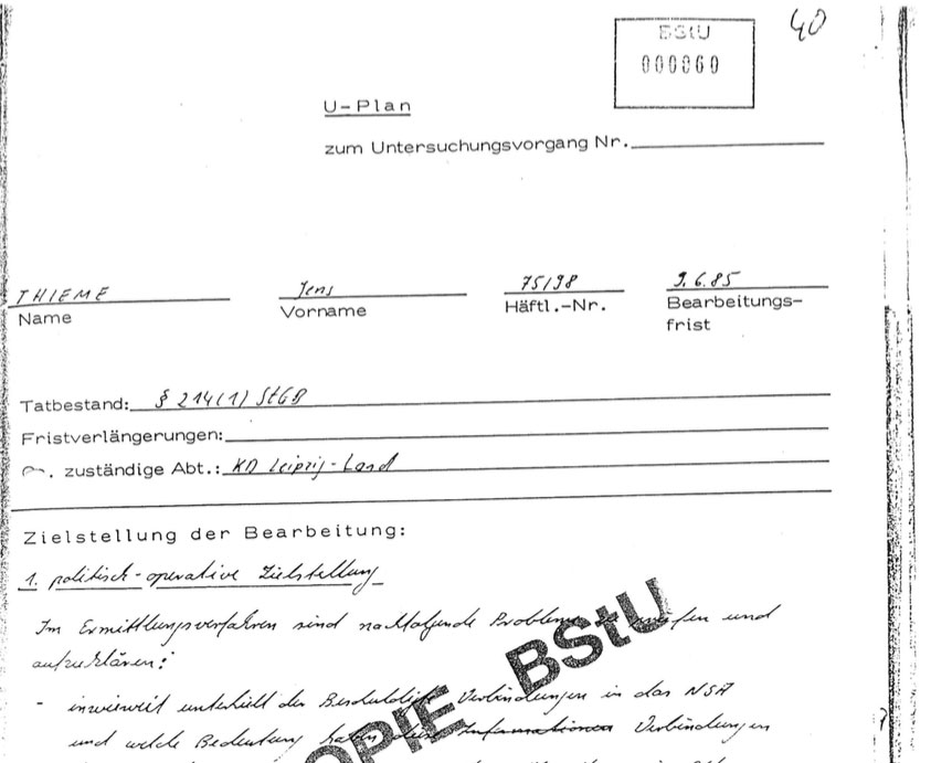 """This is from Baby Schubert's handwritten interrogation script. I obtained it in the early 90's from my Stasi file.  Apparently THEY assigned a deadline: June 6.  As the key """"political operational goal"""" he was charged with establishing whether I had any connections to """"non socialist foreign countries"""" (NSA - Nicht Sozialistisches Ausland)."""