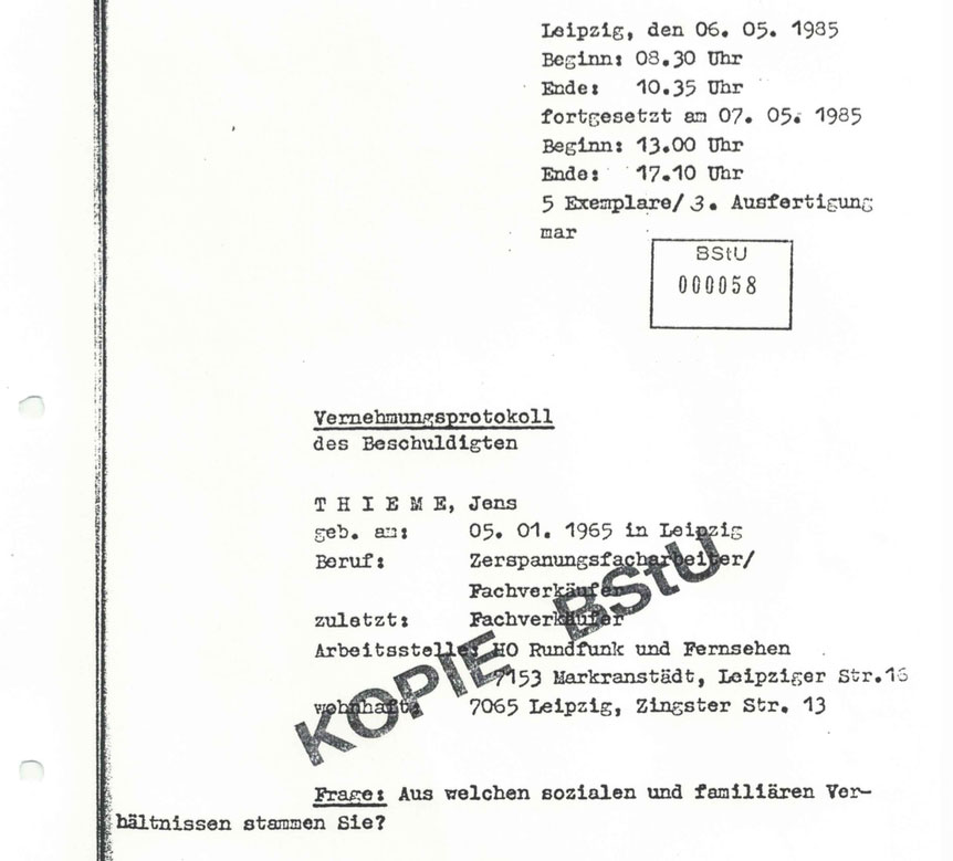 Copy from my Stasi files. Many of the interrogations were repeated 3-4-5 times. THEY tried to detect inconsistencies. Much of which I believe was a simple 'cover my ass' excercise by the interrogator.
