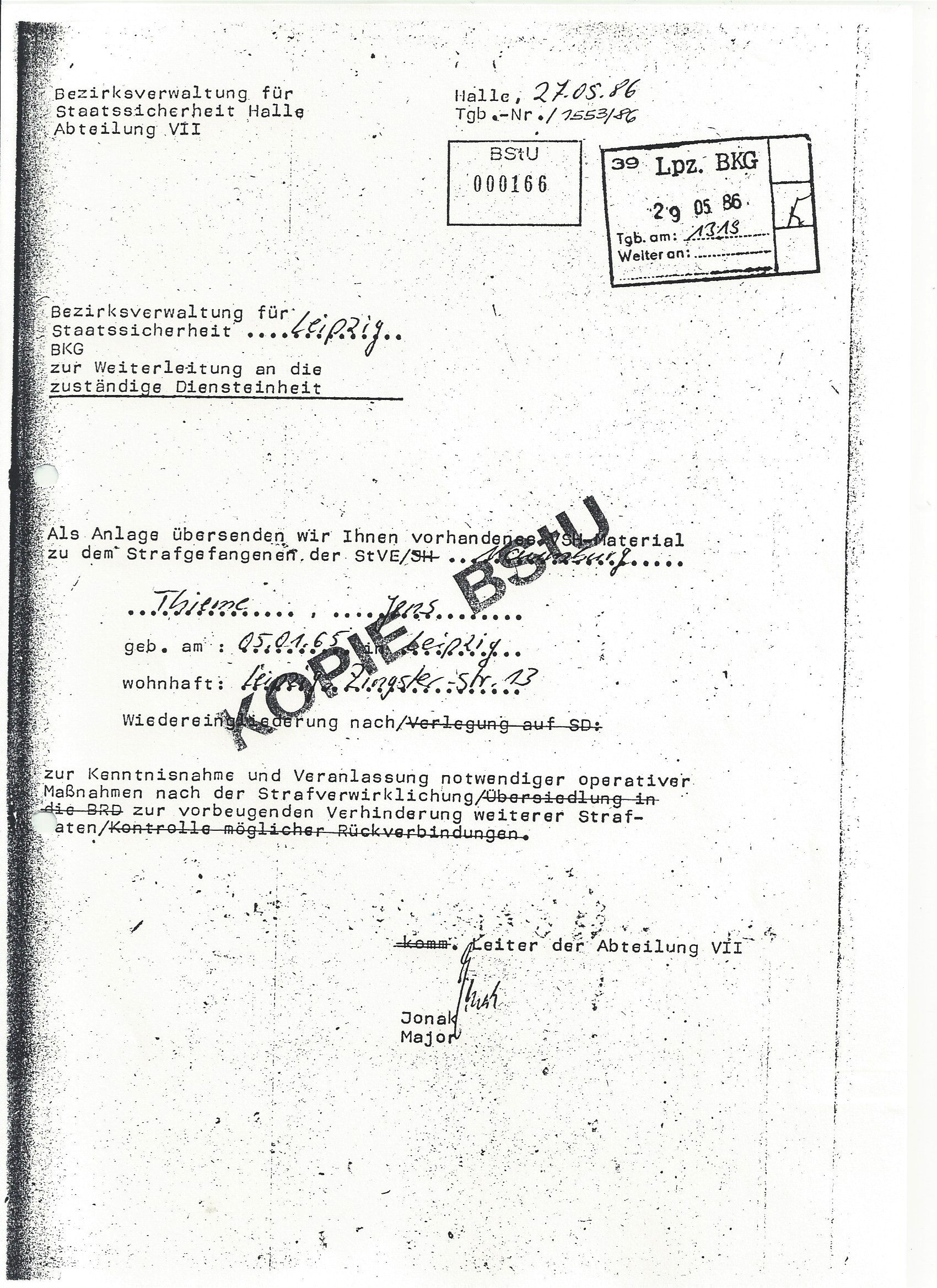 Apparently the Stasi planned to release me back into the country. This note includes an alert to prepare for surveillance and other measures to prevent additional action after my release. Of course I knew nothing about it in the solitary confinement cell.
