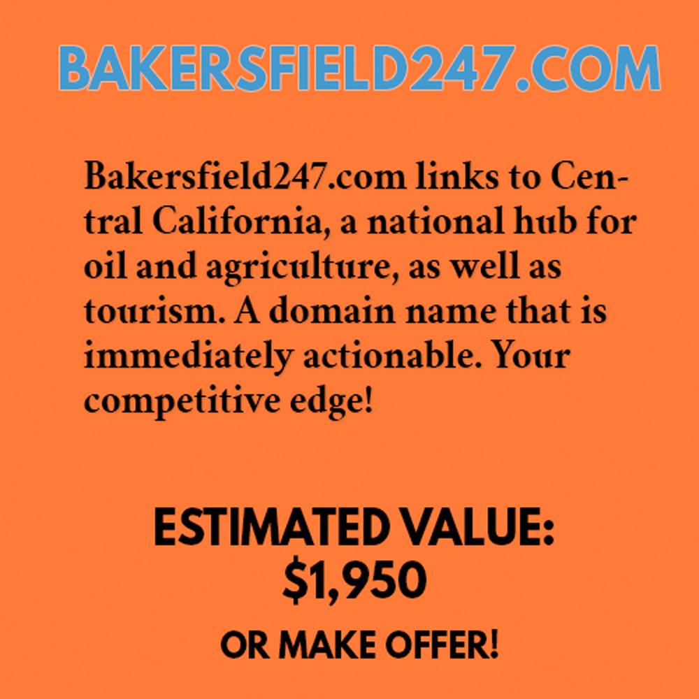 BAKERSFIELD247.COM