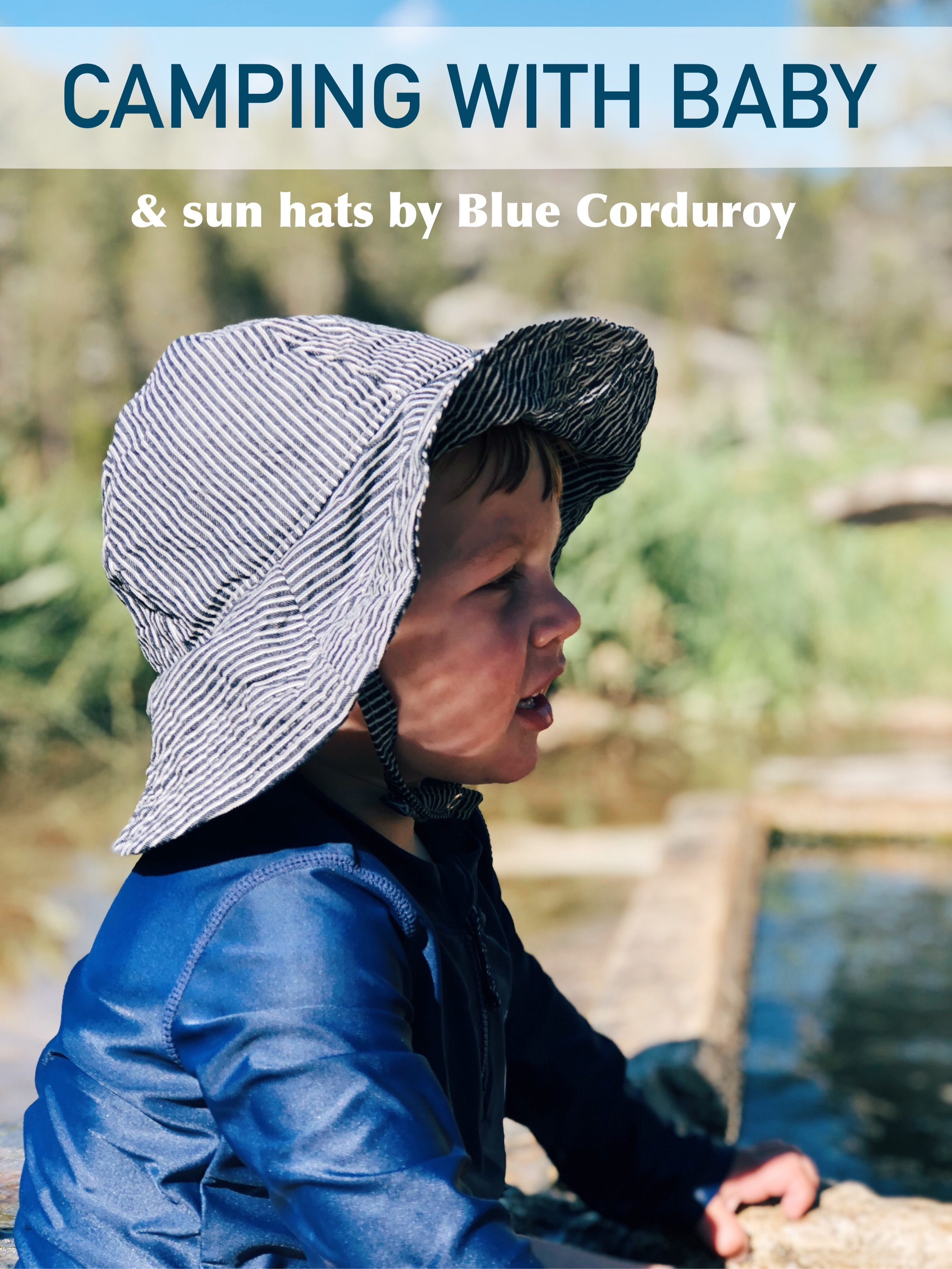 Camping with baby and sun hats by Blue Corduroy.