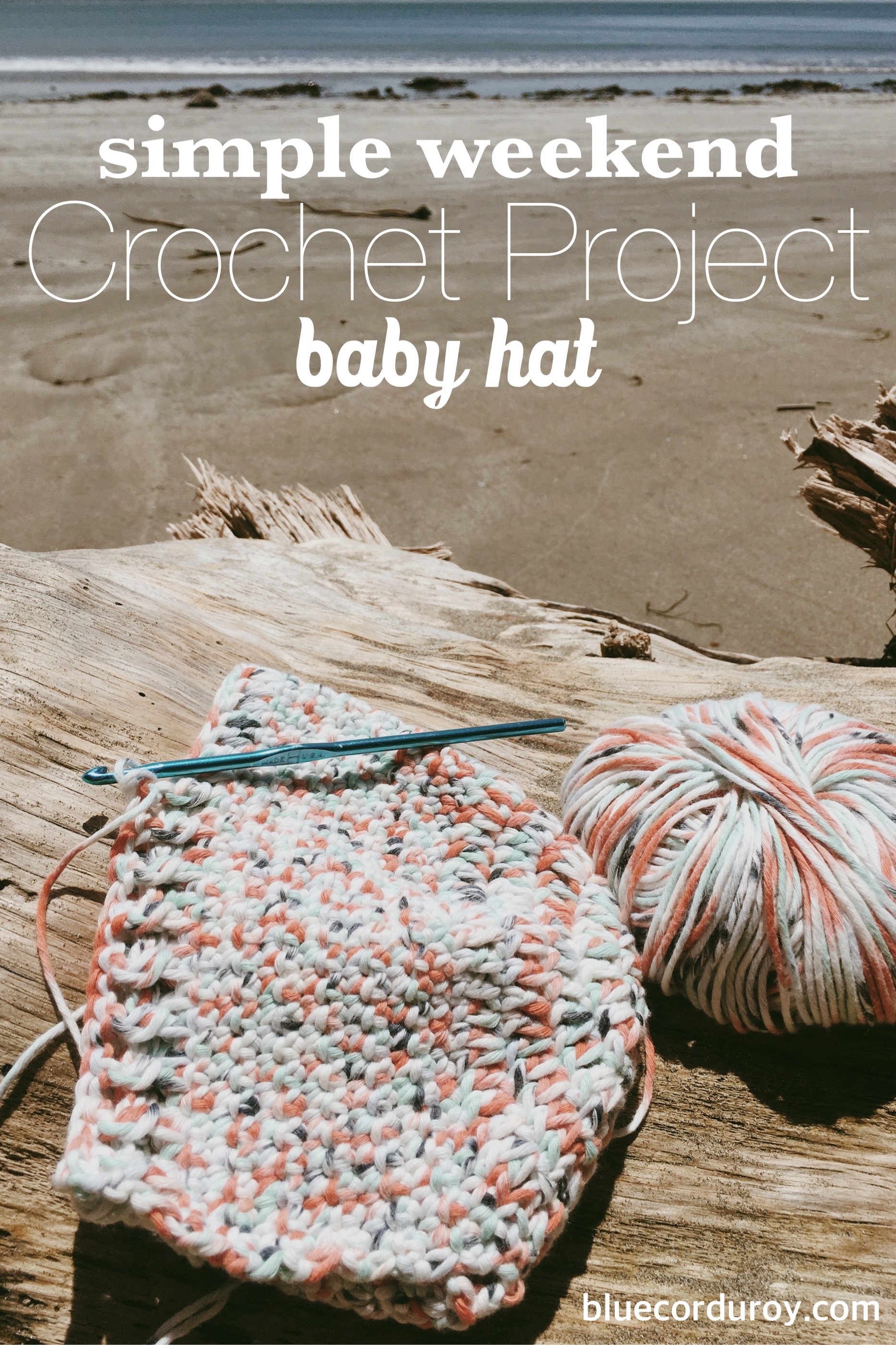Simple Weekend Crochet Baby Hat Pattern