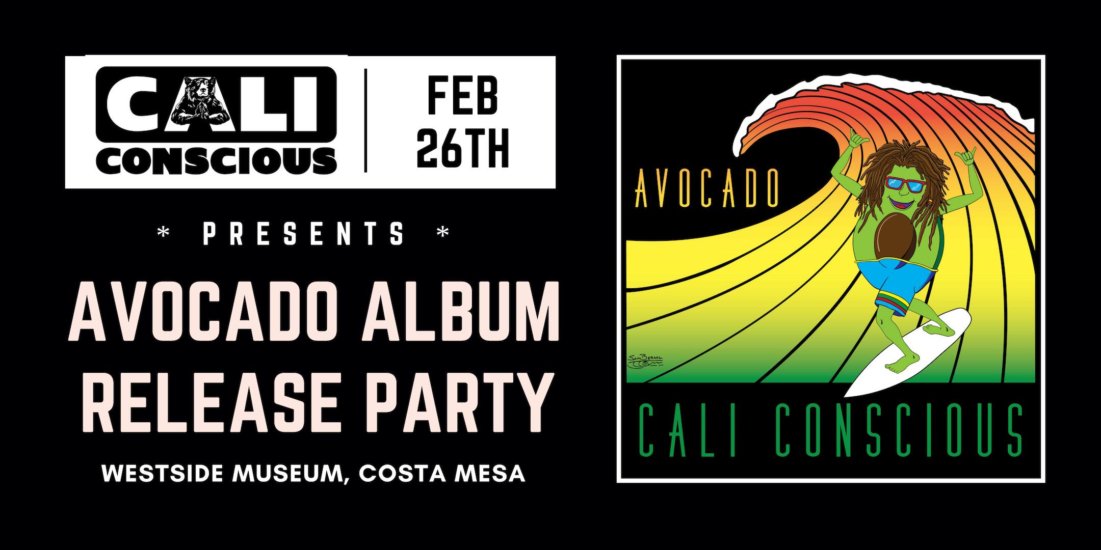 Cali-Conscious-Avocado-Album-Release-Party.png