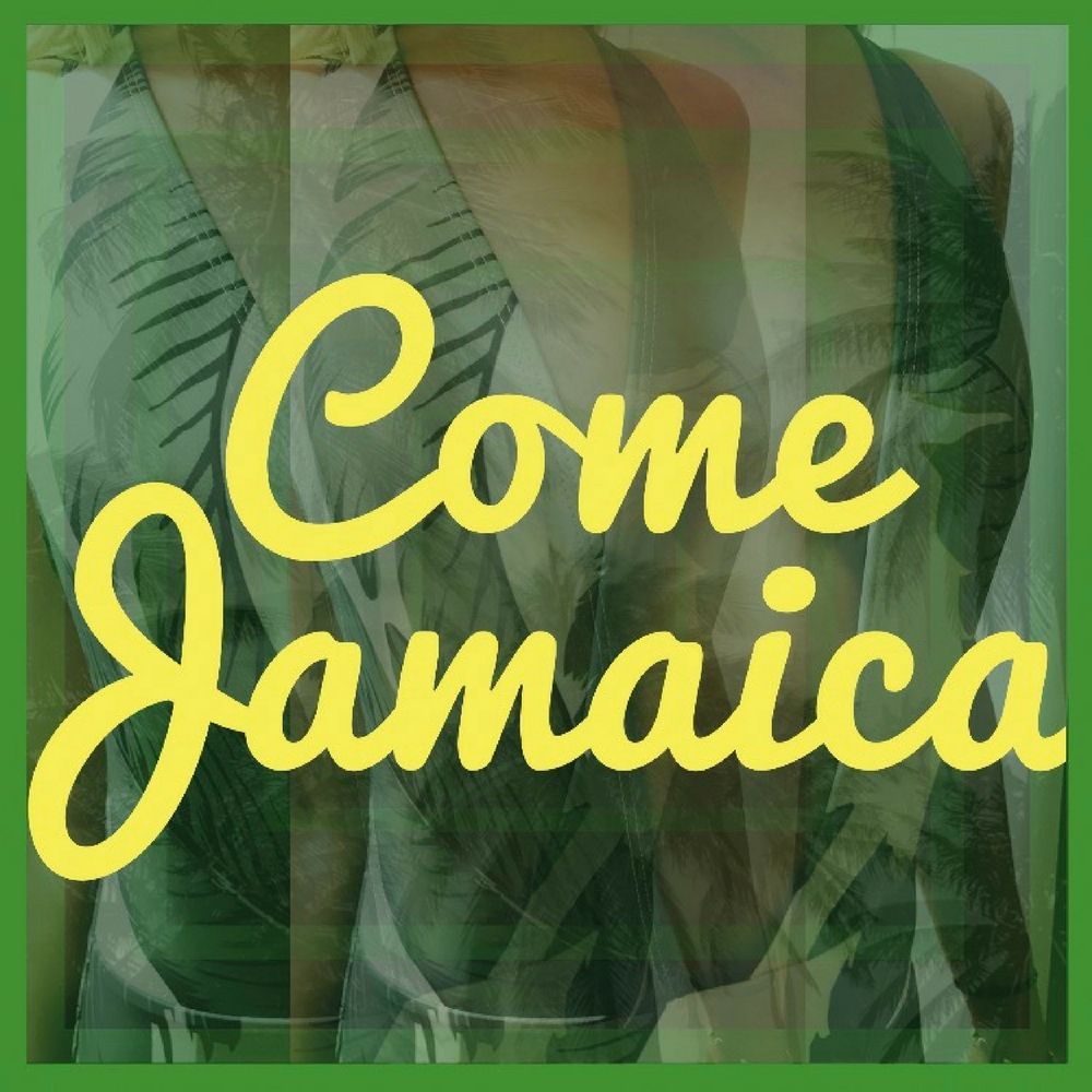 Come-Jamaica - Single Cover Art.jpg