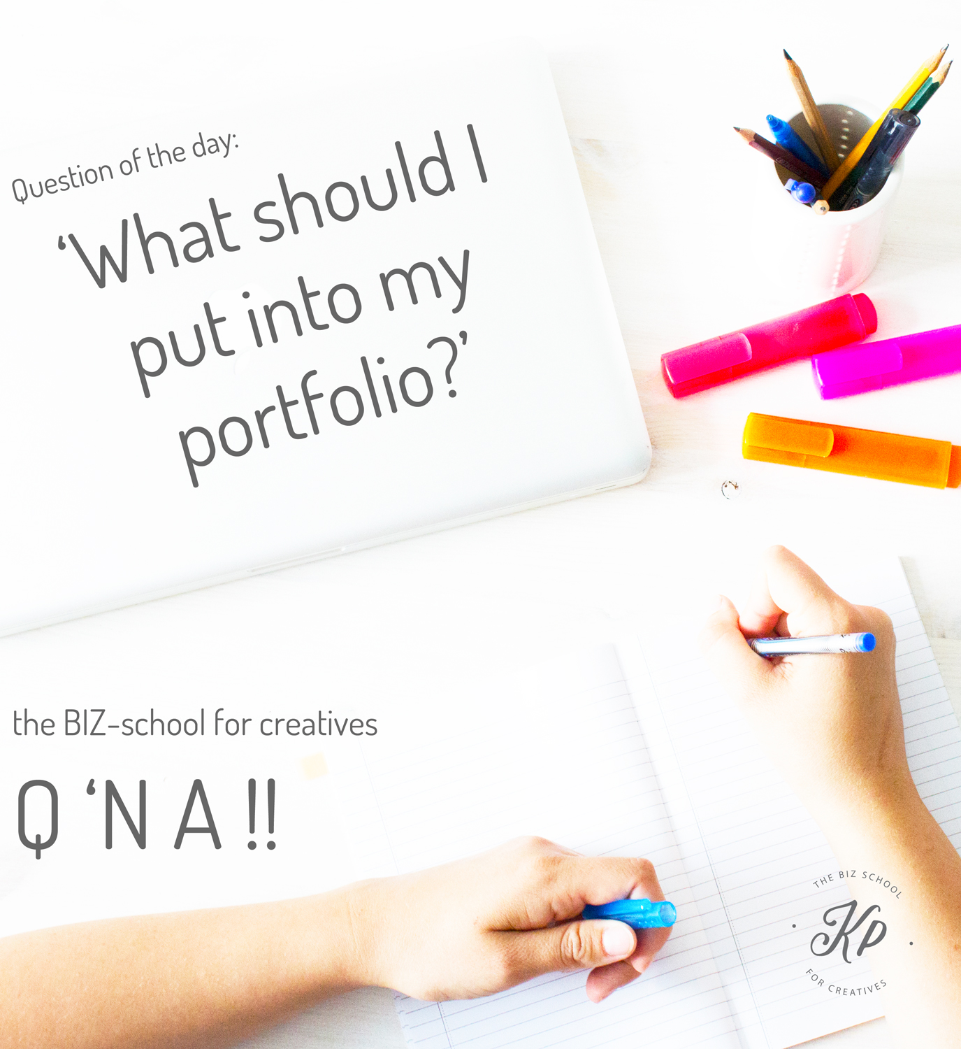 the BIZ-school for creatives Q 'N A, Question of the day: 'What should I put into my portfolio?' Read the full answer at www.kerstinpressler.com