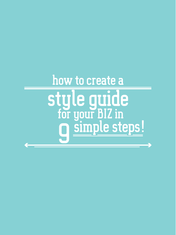 How to create a style guide for your creative BIZ, in 8 simple steps! the BIZ-school for creatives blog. Read the full blog post at www.kerstinpressler.com