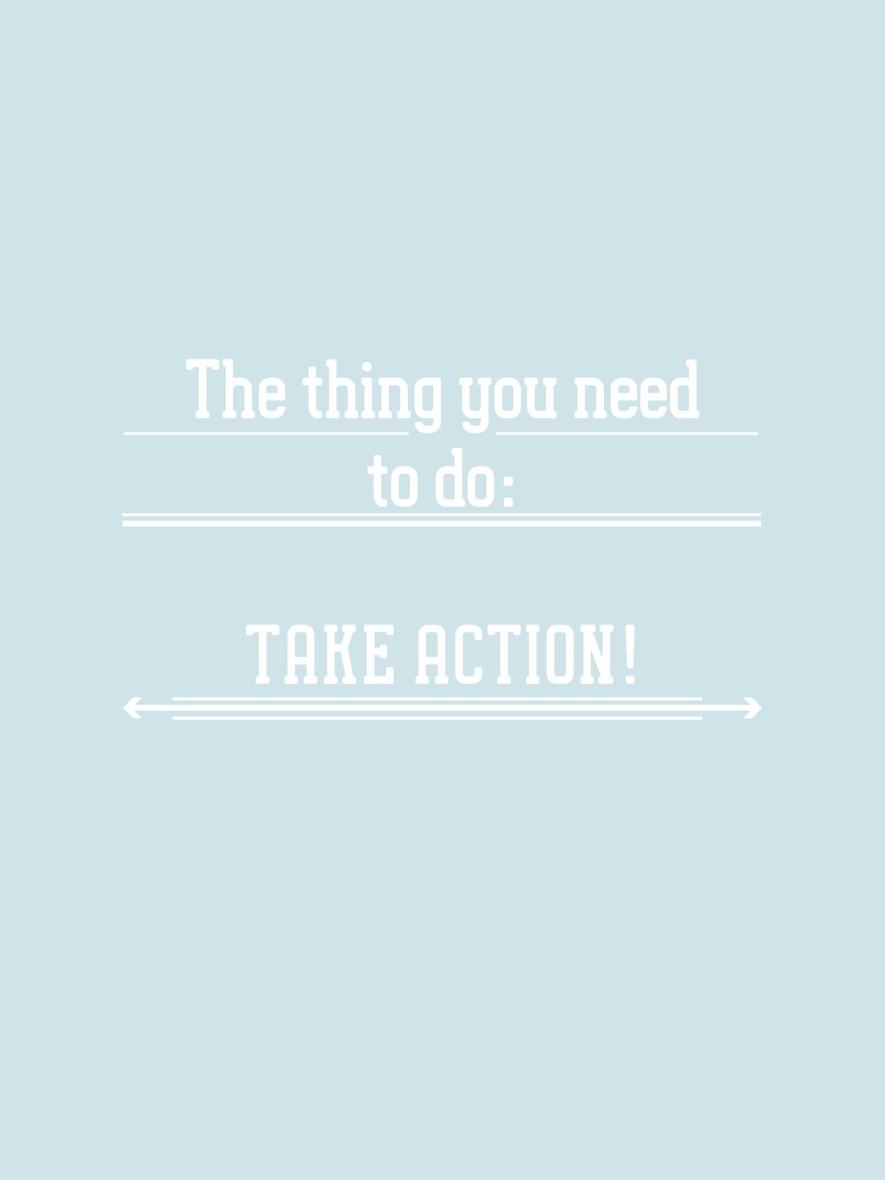 the BIZ school for creatives; You must take action! read the full blog post at www.kerstinpressler.com/blog
