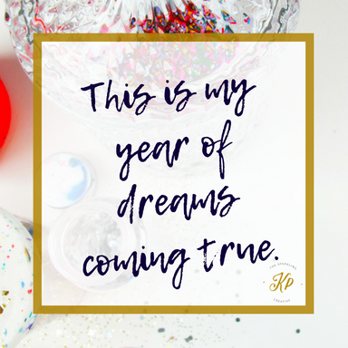 This is my year of dreams coming true. The sparkling creative. www.kerstinpressler.com