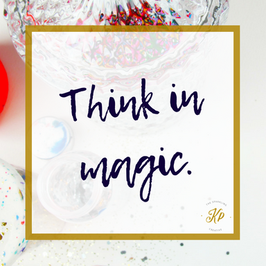Think in magic. The sparkling creative. www.kerstinpressler.com
