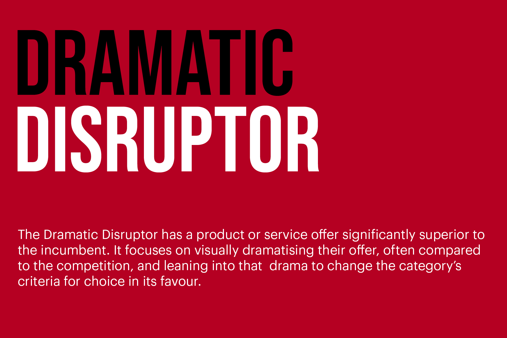 Dramatic Disruptor.png
