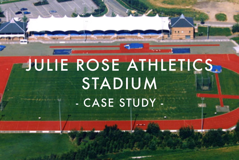 Julie Rose Athletics Stadium - Case Study