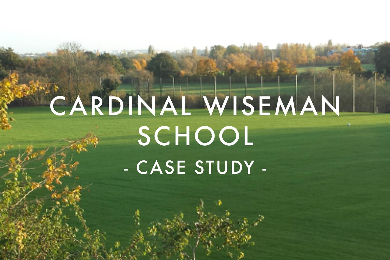 Cardinal Wiseman School Case Study