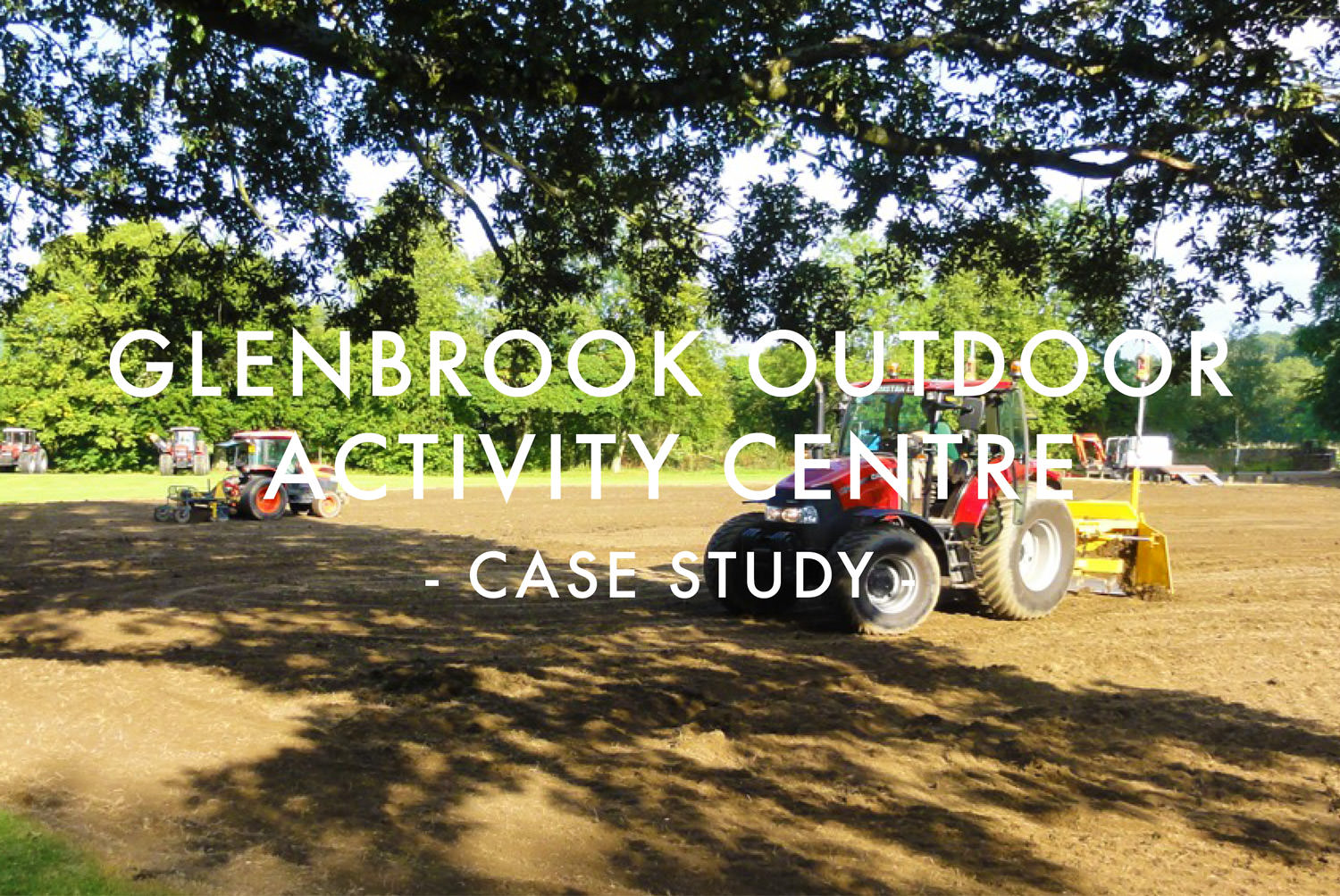 Glenbrook Outdoor Activity Centre - Case Study