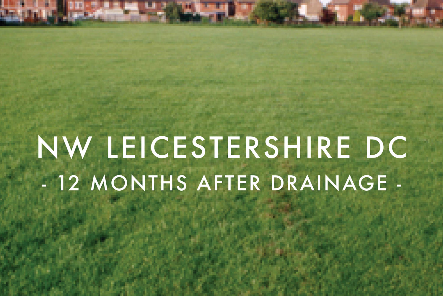 NW Leicestershire FC - After Drainage