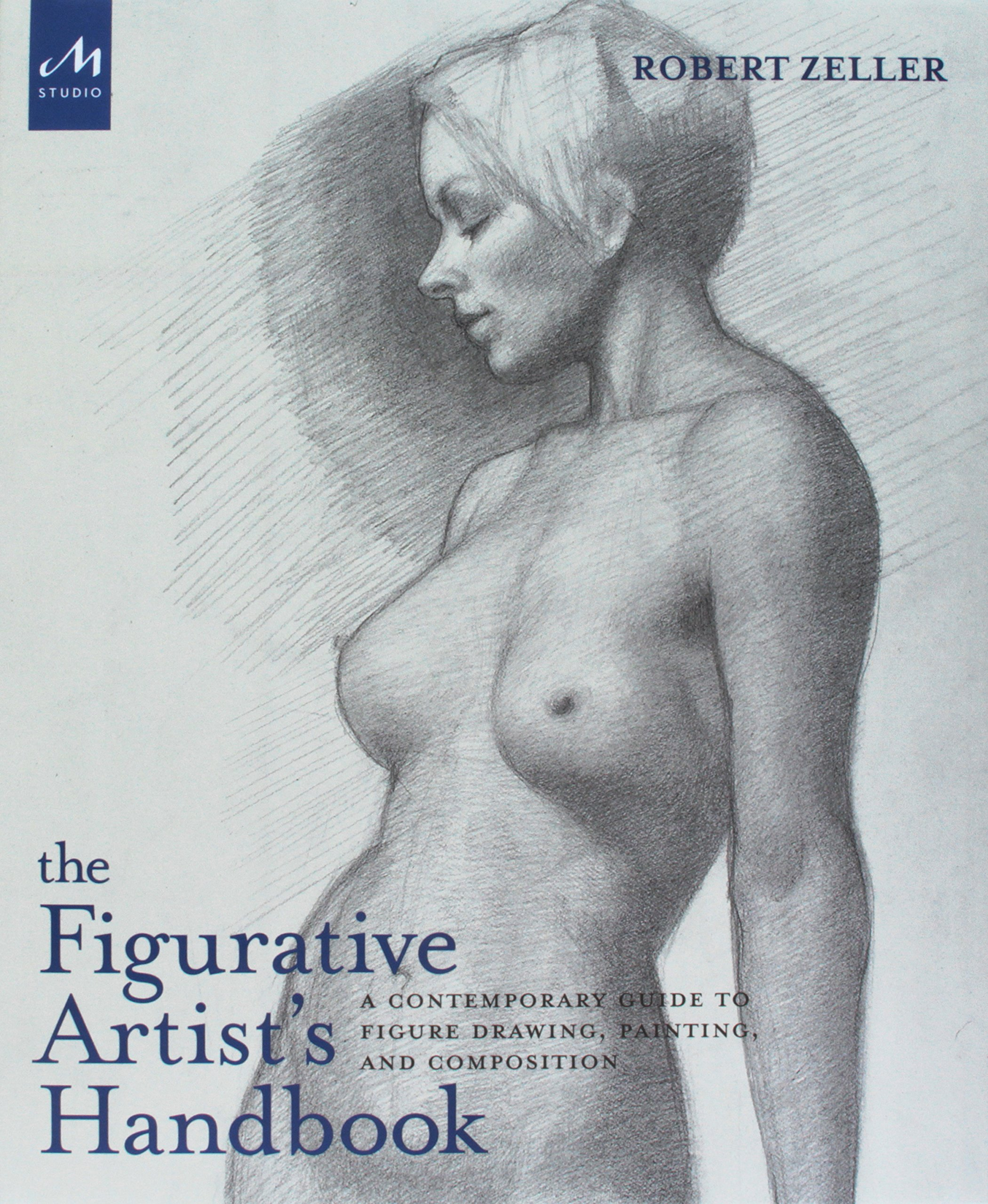 - Required book for class, The Figurative Artist's Handbook by the instructor, Robert Zeller. The book is available for purchase at the school for $30, or on Amazon here