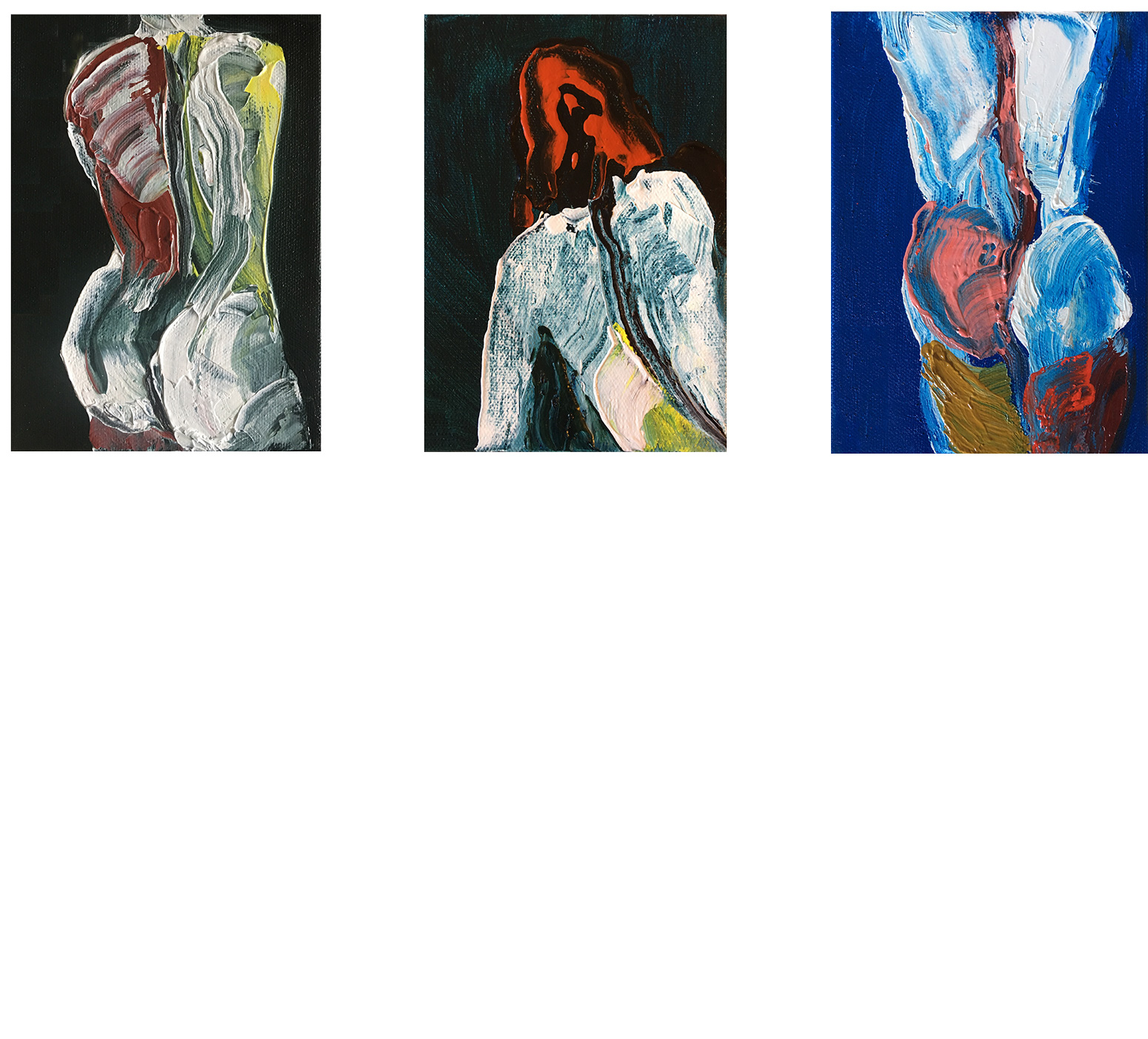 (left-to-right)   Events in the Body: Torso in Deep Green    Events in the Body: Torso in Prussian Blue    Events in the Body: Torso in Cerulean and Paris Blue   2018 Oil on canvas 7x5 in.
