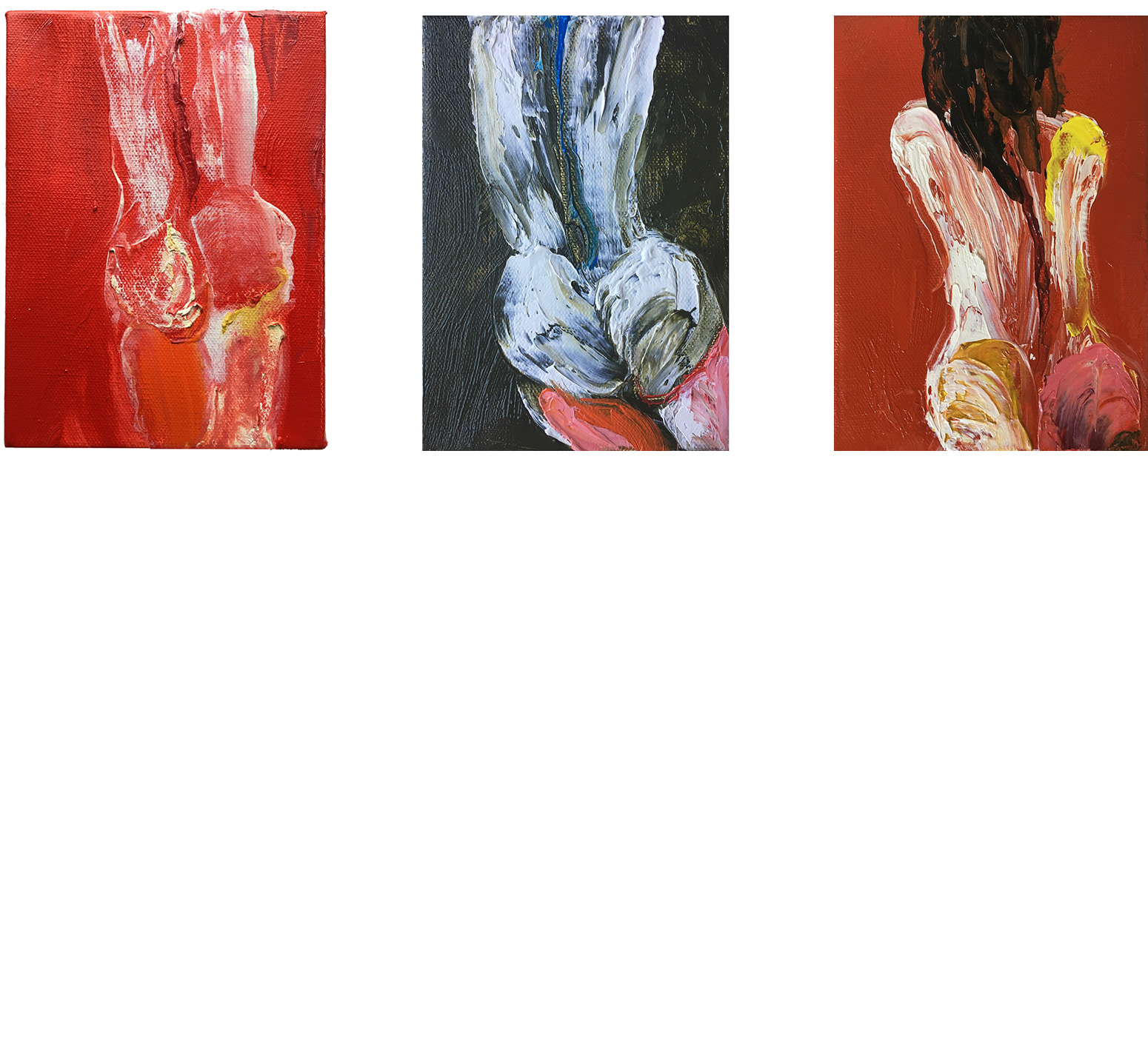 (left-to-right)   Events in the Body: Torso in Cadmium Red Medium    Events in the Body: Torso in Green Earth    Events in the Body: Torso in Mixed Reds   2018 Oil on canvas 7x5 in.