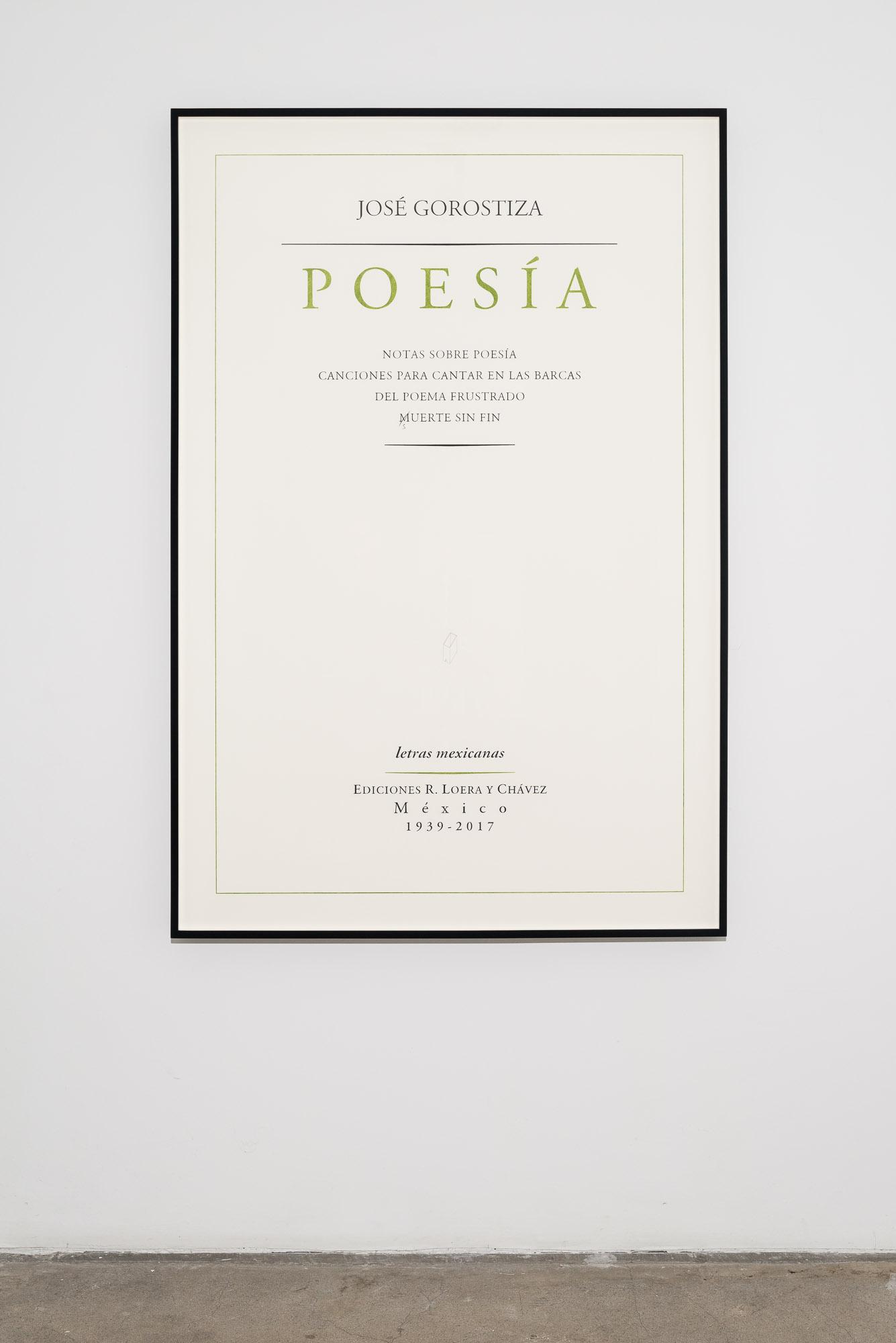 José Gorostiza. Poesía. 1939 – 2017 / José Gorostiza. Poetry. 1939 - 2017  , 2017  Lápiz y lápiz de color sobre papel de algodón / Pencil and colored pencil on cotton paper  150 x 100 cm