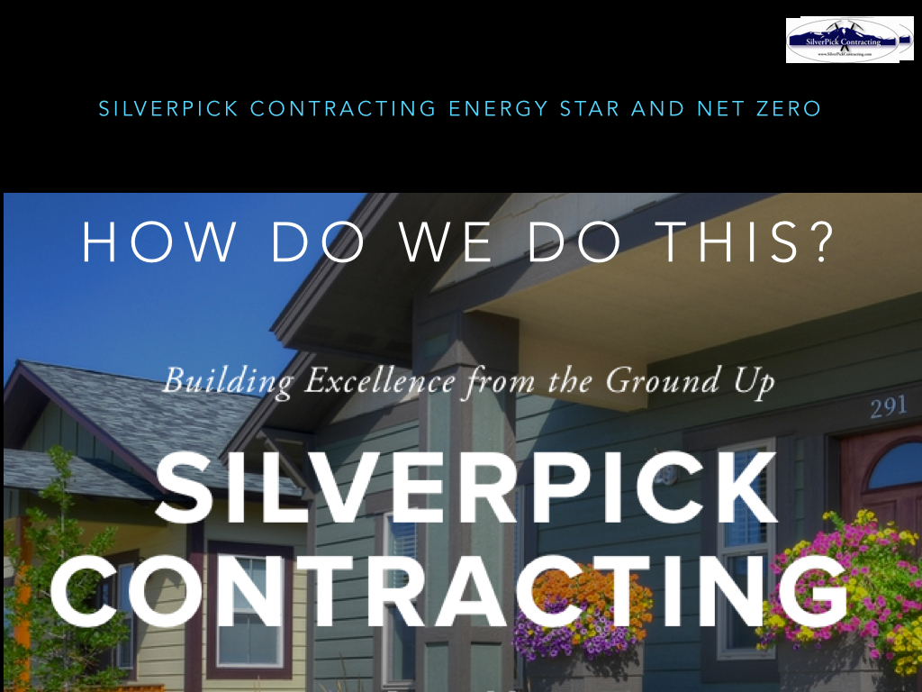 Silverpick Energy Star Net Zero Pesentation copy.004.jpg