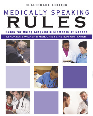 Medically Speaking Rules
