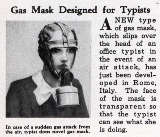 A gas mask for typists—because you know you'd want to keep typing during an air raid.