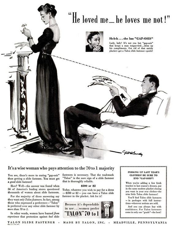 Gap-osis: it makes a guy's eyes shoot not daggers, but zipper teeth. A warning to us all (about zippers, or possibly guys) from 1940.