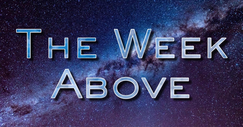 The Week Above - May 26th - June 1st 2019 — Arthur Lipp-Bonewits