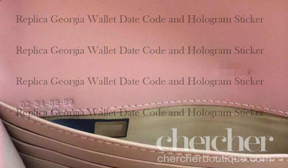 A very recent replica Chloé Georgia wallet that has fake date code and hologram sticker. The format of the date code is wrong.