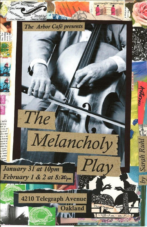 Melancholy Play, by Sarah Ruhl