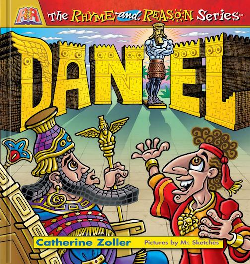 Daniel Children's Book Rhyme Reason Series Catherine Zoller