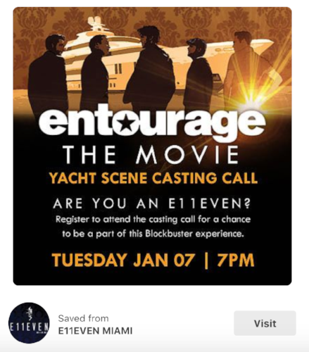 Entourage Casting Call E11even Miami