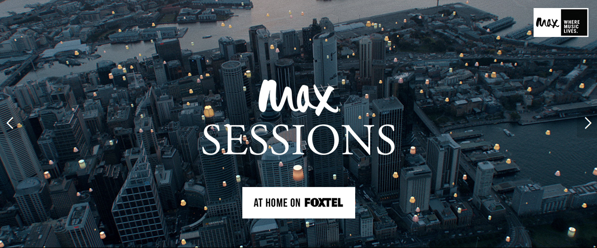 FOXTEL MAX SESSIONS RETURNS TV PROMO