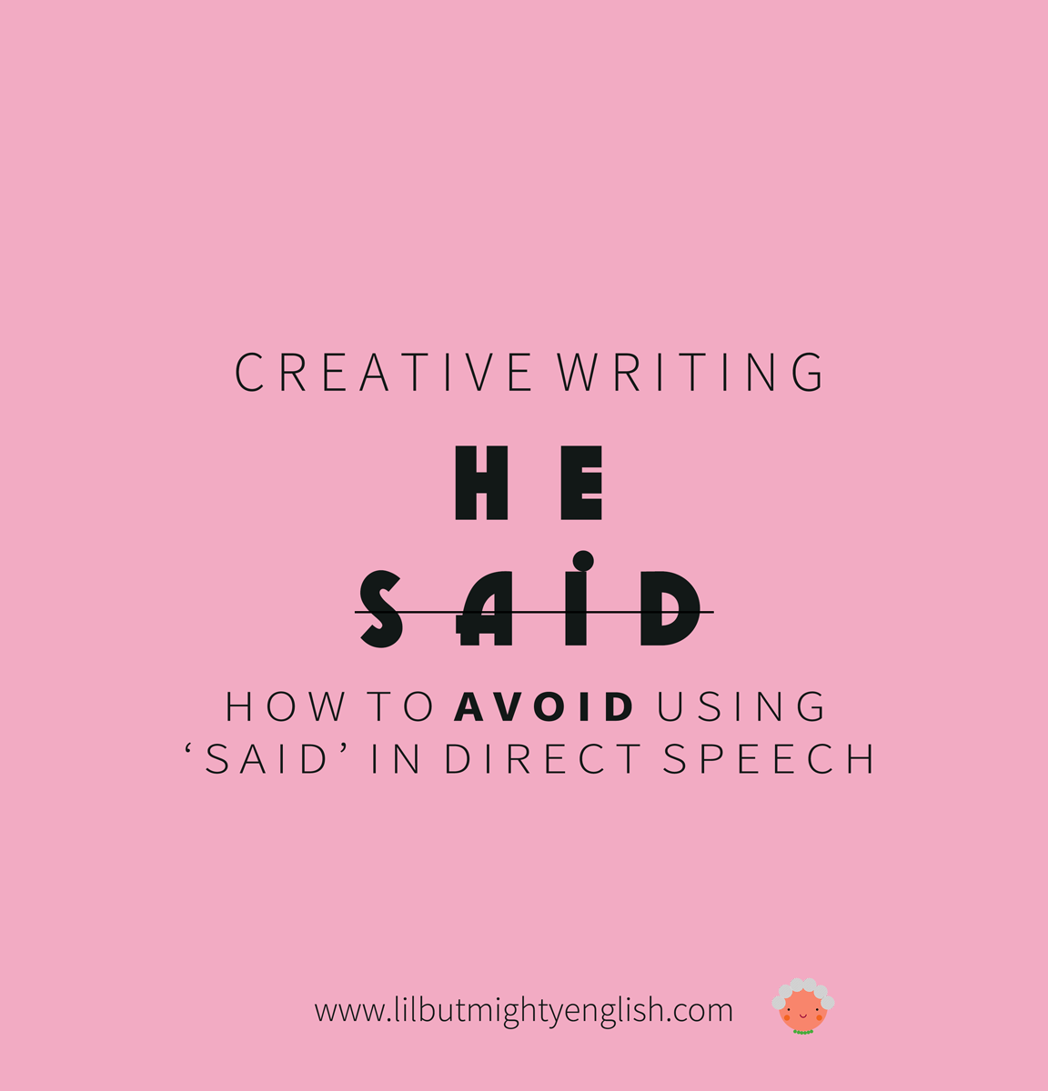 Avoid using 'Said' in Direct Speech