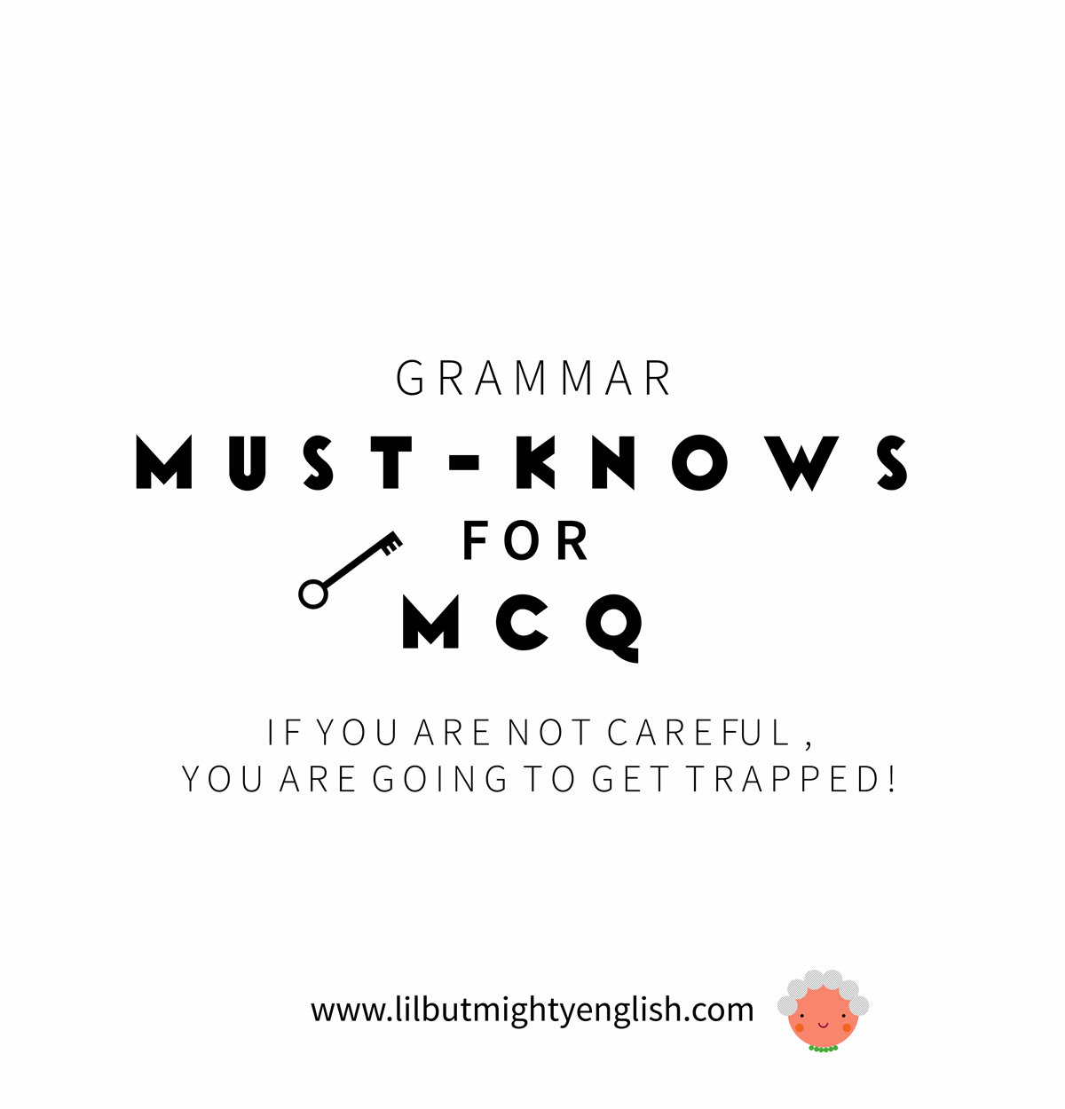 Grammar Must Knows for MCQ