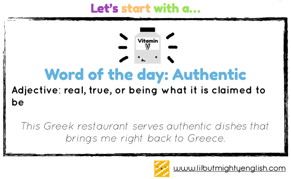 Lil' but Mighty Word of the Day: Authentic