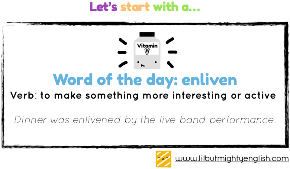 Word of the Day: enliven