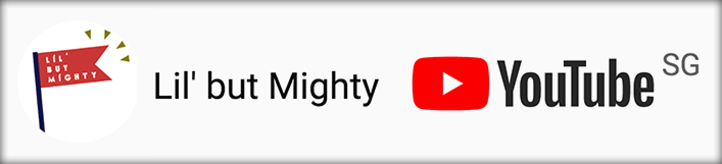 Lil' but Mighty Youtube Channel