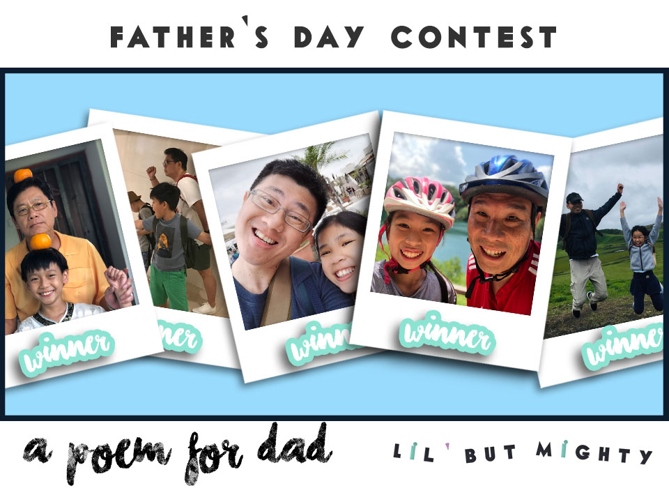 Lil' but Mighty | 'A Poem for Dad' Father's Day Contest