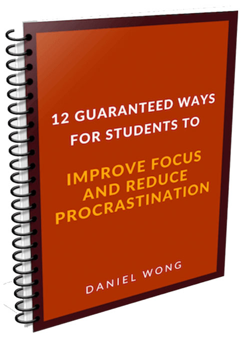 - If you would like to know more about study tips and how to improve Focus and Reduce Procrastination, let Daniel Wong, the bestselling author of The Happy Student: 5 Steps to Academic Fulfilment and Success help you today!