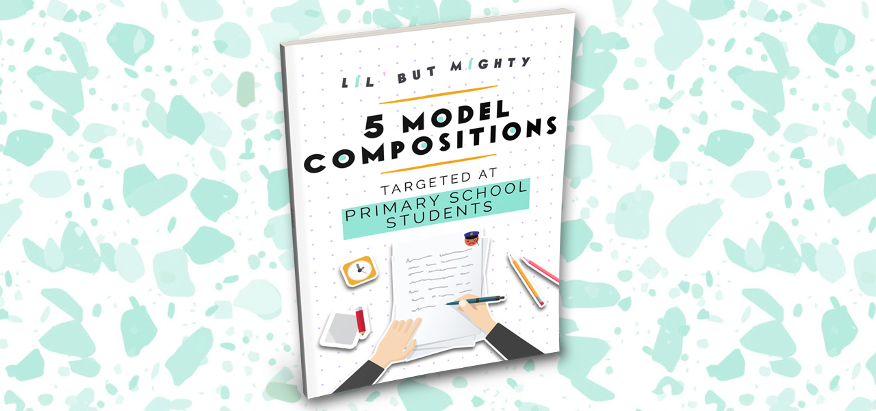 PSLE English Model Compositions