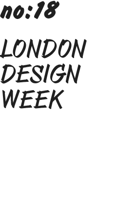 no18 - london design week.jpg