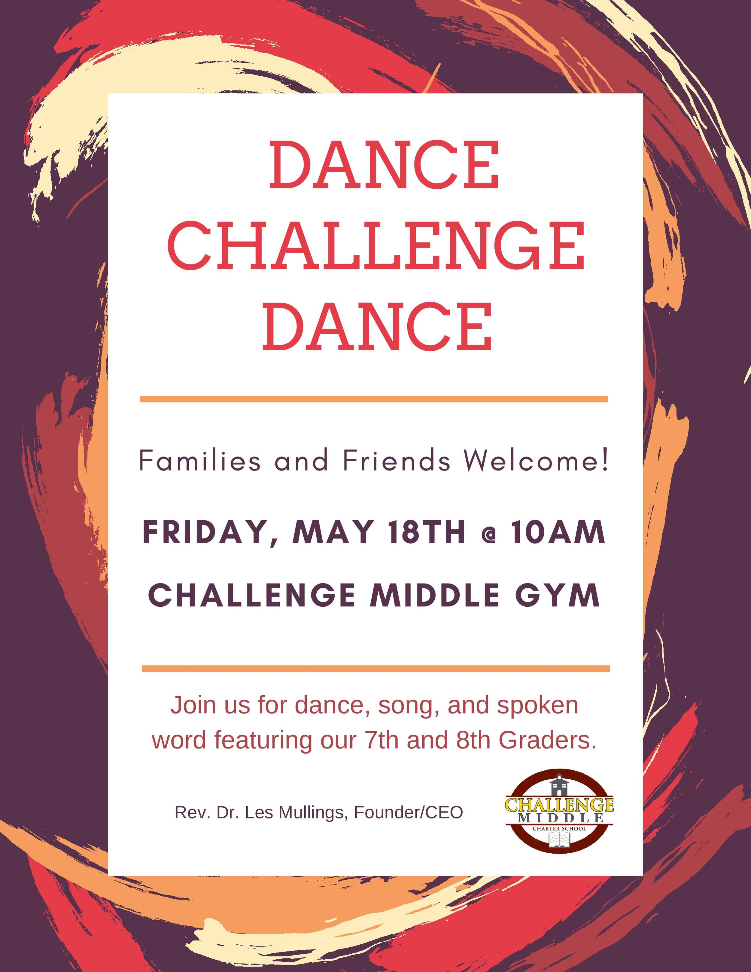 Dance Challenge Dance - We welcomed our families and friends to experience some