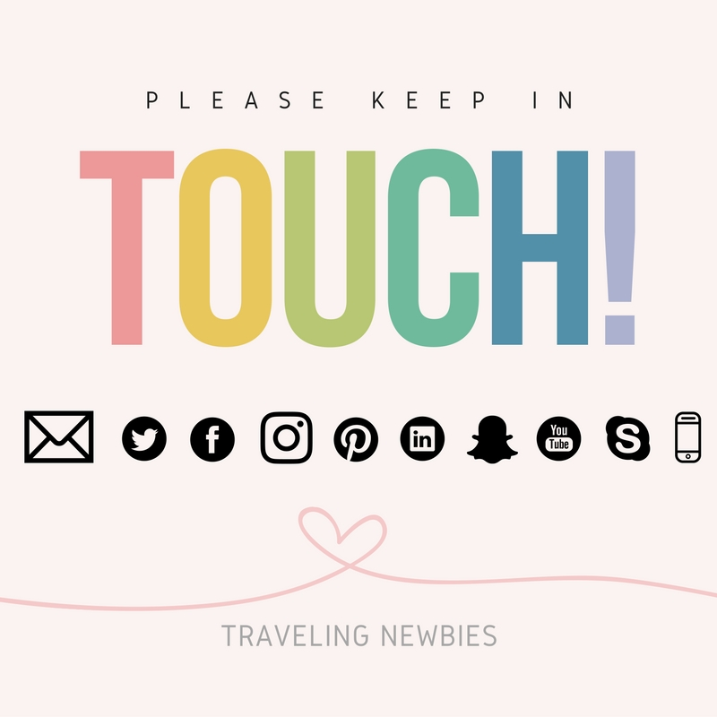 Keep In Touch! | Traveling Newbies