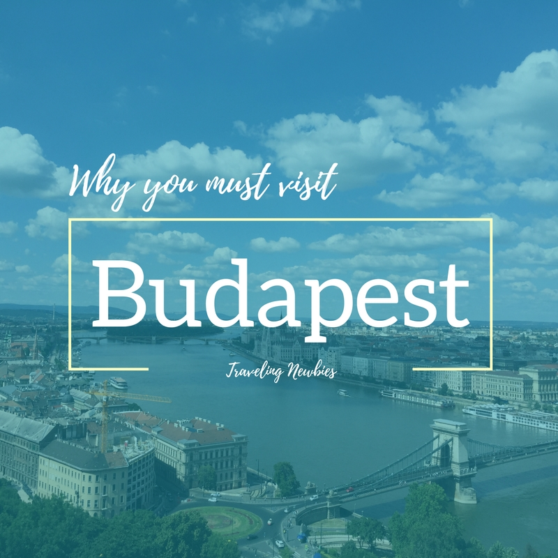 Why Budapest is a Great City to Visit